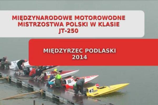 Międzynarodowe Motorowodne Mistrzostwa Polski w klasie JT-250
