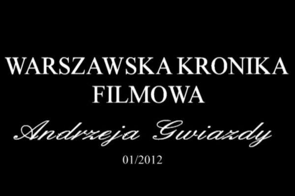 Warszawska Kronika Filmowa.