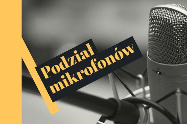 Podział mikrofonów