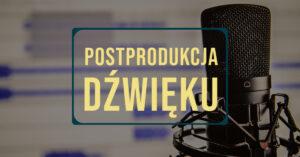 Postprodukcja dźwięku